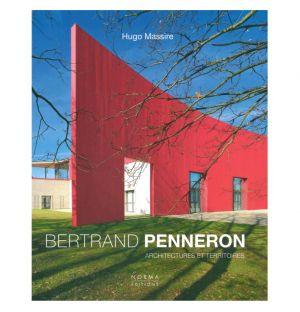 Architectures - Paysages - Territoires - Bertrand Penneron