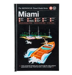 The Monocle Travel Guide : Miami