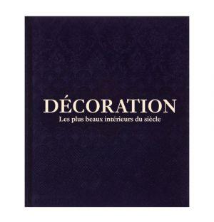 Décoration - Les plus beaux intérieurs du siècle