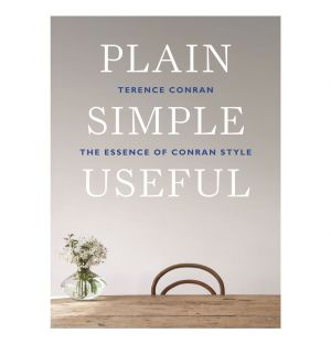 Livre - Plain Simple Useful: The Essence of Conran Style, Terence Conran