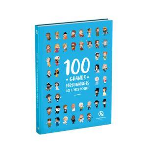 Les 100 grands personnages de l'Histoire